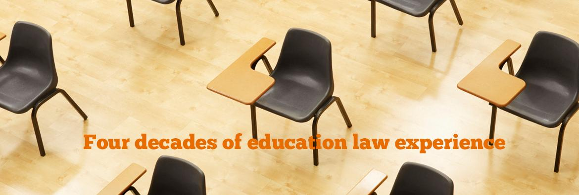 Four decades of education law experience